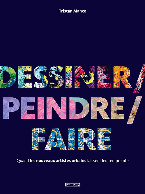 Dessiner / Peindre / Faire