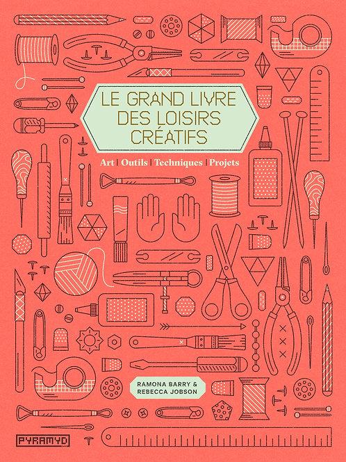 Livre Le grand livre des loisirs créatifs