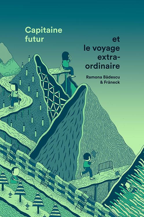 Livre Capitaine futur et le voyage extraordinaire