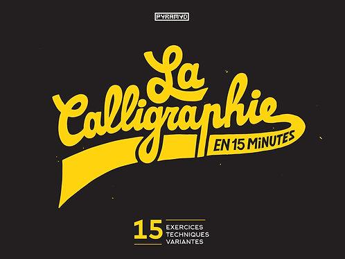 Livre La calligraphie en 15 minutes
