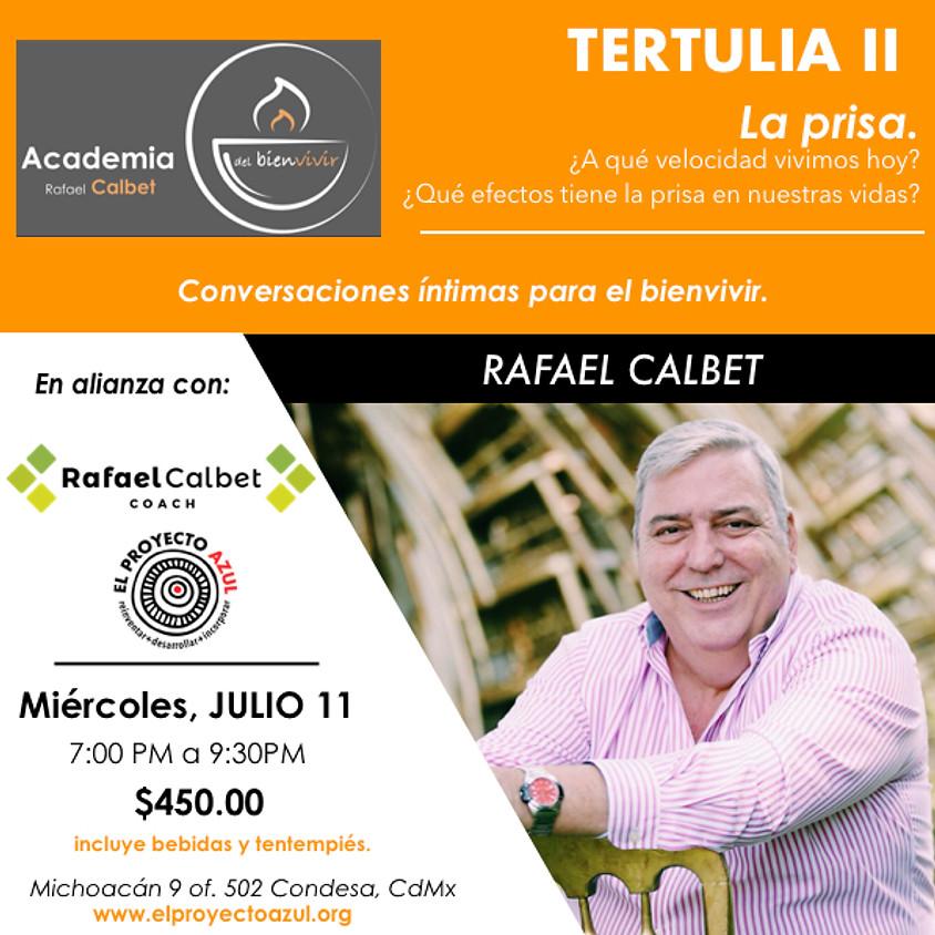 Tertulia ll La prisa