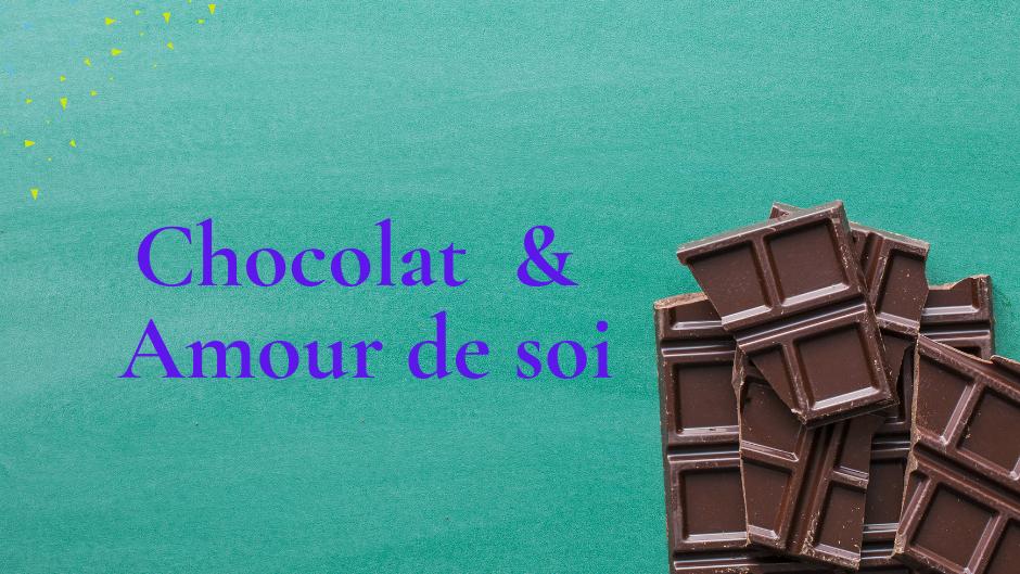 """Programme d'accompagnement """"Chocolat & Amour de soi"""" - 6 mois"""