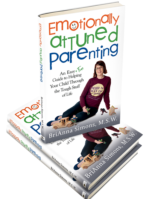 Book Pre-Order - Emotionally Attuned Parenting by BriAnna Simons (M.S.W.)