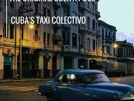 Cuba's Taxi Colectivo   The Original Uber Pool X