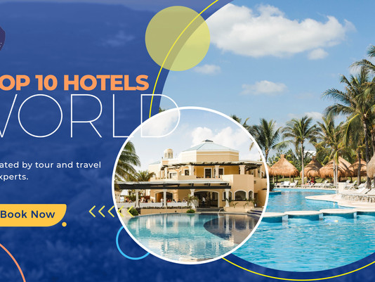 Top 10 hotels: rating by tour and travel experts