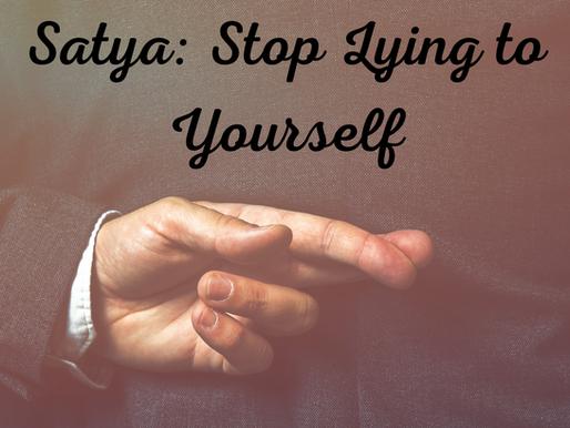 Satya: Tell Me Lies, Tell Me Sweet Little Lies