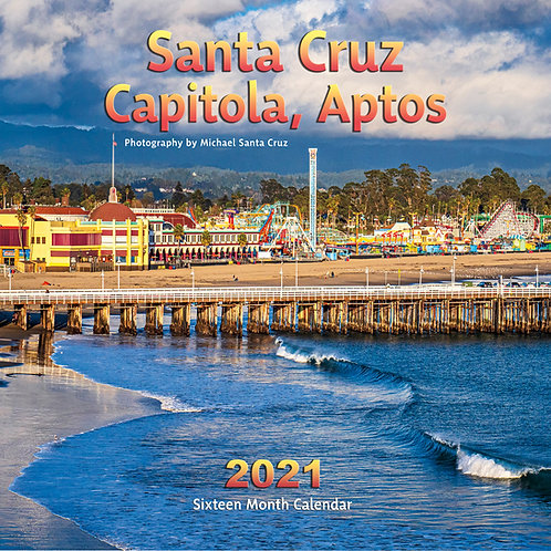 Santa Cruz, Capitola, Aptos 2021 Calendar