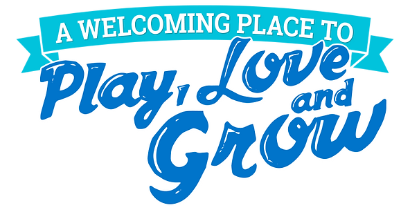 WELCOMING PLACE-Play love grow.png