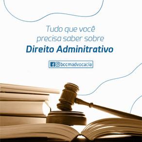 Vamos falar um pouco sobre Direito Administrativo?