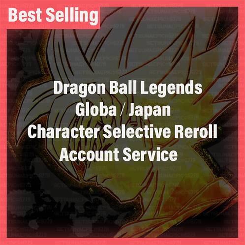 [Global   Android/Ios ] DB Legends Global Accounts Character Selective Starters
