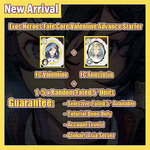 [Global/Asia] Starter Exos Heroes EH Fate Core Valentine Advance Starter