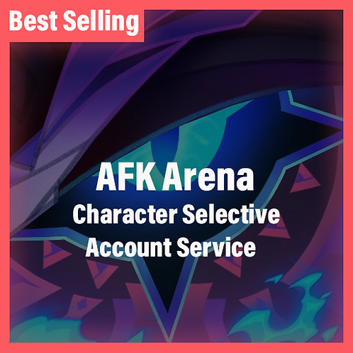 [Global] Starter AFK Arena Accounts Character Selective Service