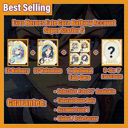 [Global/Asia] Starter Exos Heroes EH Account Fate Core Bathory Super Starter 5