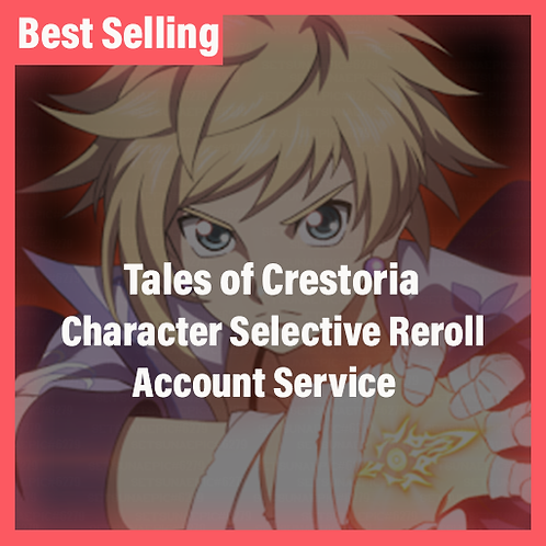 Tales of Crestoria ToC Global Accounts Character Selective Starter