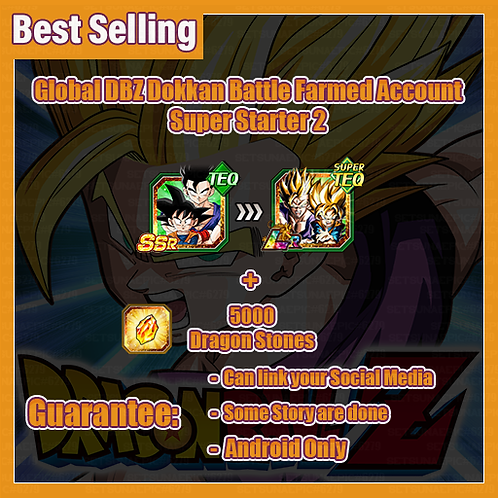 [Global | Android ] Dragon Ball Z Dokkan Battle Farmed Account Super Starter 2