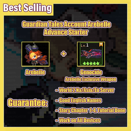 [NA/Asia/Eu] Starter Guardian Tales GT Arebelle Advance Starter Account