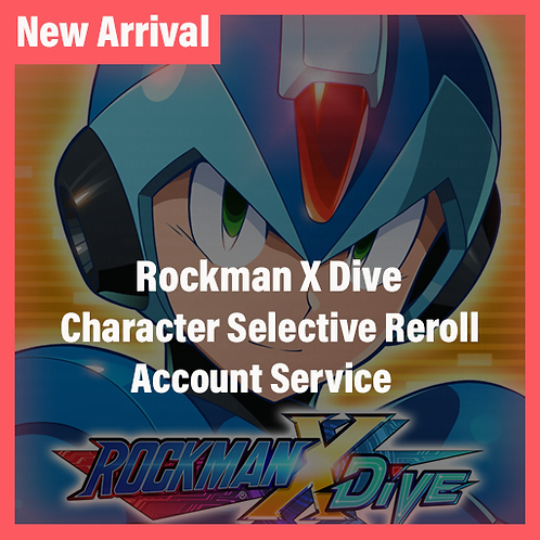 [Global-Asia] Megaman X Dive Global Accounts Character Selective Starter