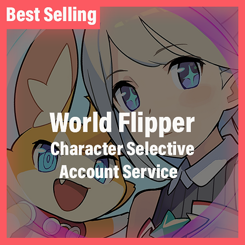 [Japan] World Flipper Character Selective Starter Accounts
