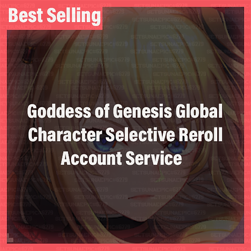 [Global] Goddess of Genesis GOG Global Accounts Character Selective Starter