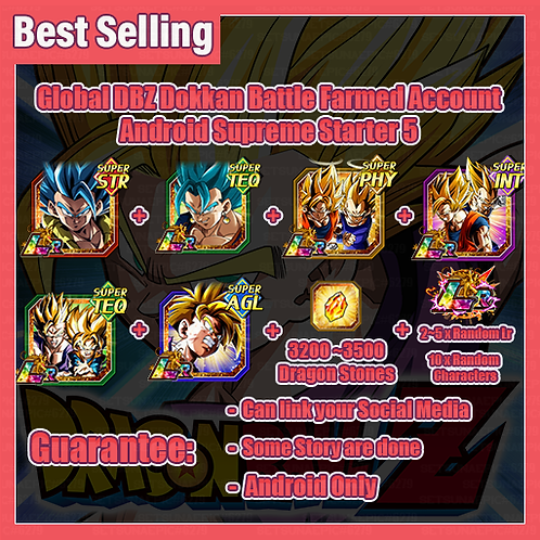 [Global   Android ] Dragon Ball Z Dokkan Battle Farmed Account Supreme Starter 5
