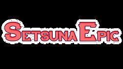 SetsunaEpic Test 2.png