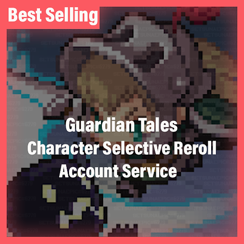 Guardian Tales GT North America Accounts Character Selective Starter
