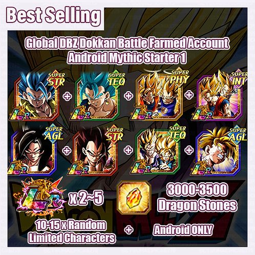 [Global | Android ] Dragon Ball Z Dokkan Battle Farmed Account Mythic Starter 1