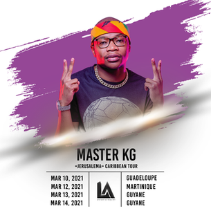 Upcoming event: MASTER KG will be on tour in the French Caribbean in March 2021!