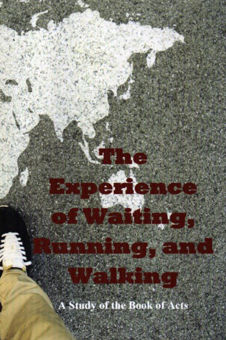 The Experience of Waiting, Running, and Walking
