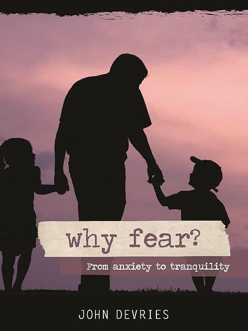 Why Fear?