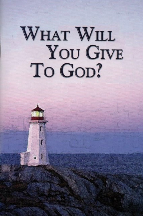 What Will You Give to God?