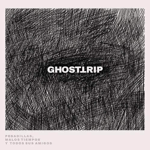 """Ghost Trip """"Pesadillas, malos tiempos y todos sus amigos"""""""