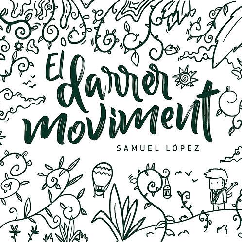 """Samuel López """"El darrer moviment"""""""