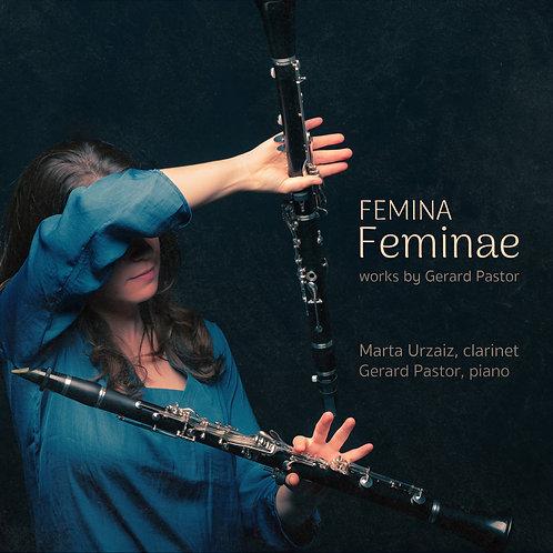 """Marta Urzaiz & Gerard Pastor """"Femina Feminae"""""""
