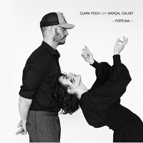 """Clara Poch i Marçal Calvet """"Fortuna"""""""