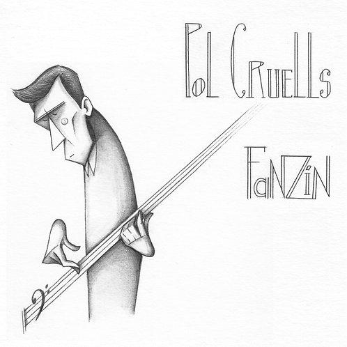 """Pol Cruells """"Fanzín"""""""