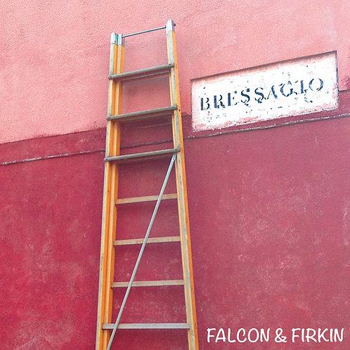"""Falcon & Firkin """"Bressagio"""""""