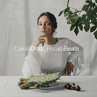 """Carola Ortiz """"Pecata Beata"""""""