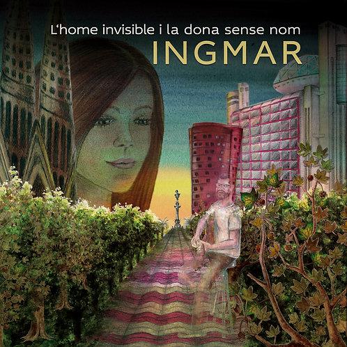 """Ingmar """"L'home invisible i la dona sense nom"""""""