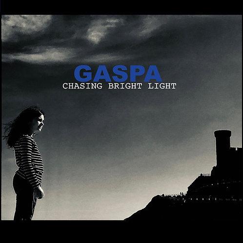 "Gaspa ""Chasing Bright Light"""