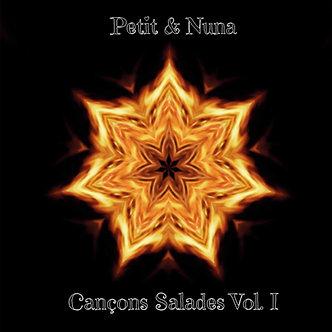 """Petit & Nuna """"Cançons Salades Vol.1"""""""