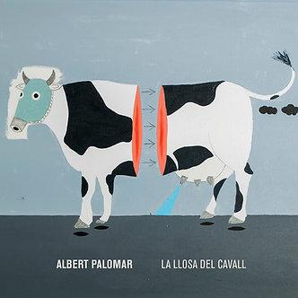 """Albert Palomar """"La llosa del cavall"""""""