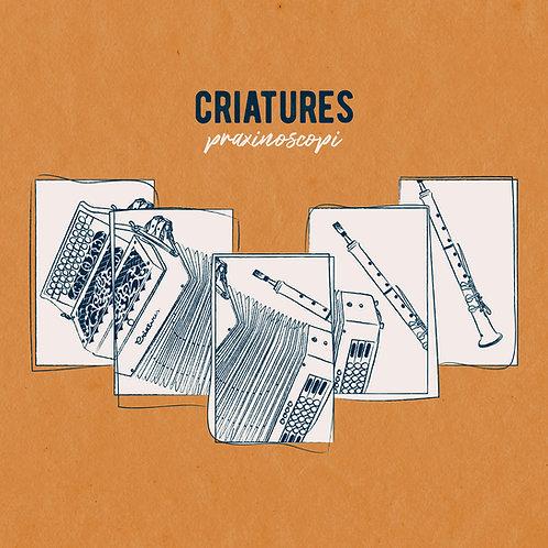 """Criatures """"Praxinoscopi"""""""