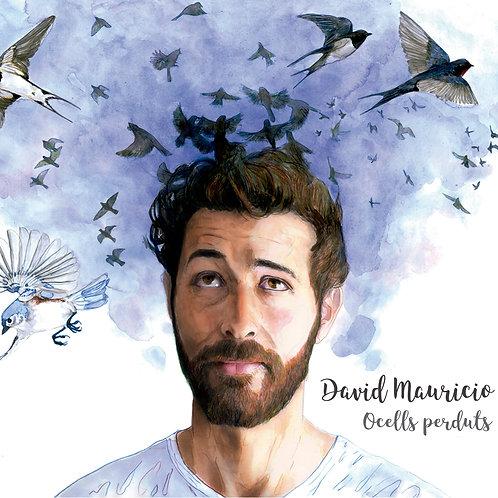 "David Mauricio ""Ocells perduts"""