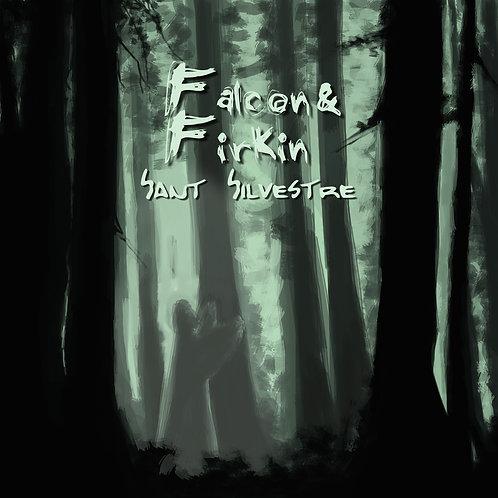 """Falcon & Firkin """"Sant Silvestre"""""""