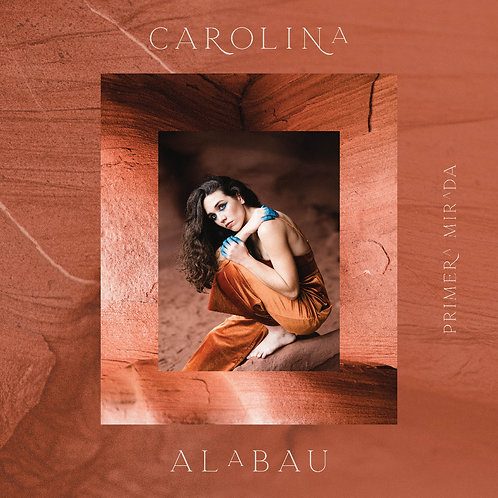 "Carolina Alabau ""Primera Mirada"""
