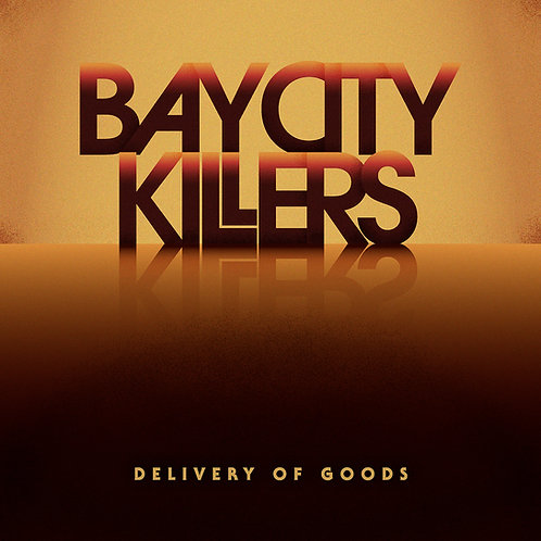 "Bay City Killers ""Delivery of Goods"" (CD)"