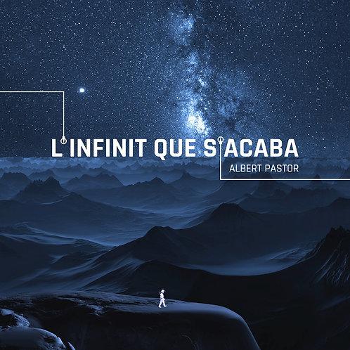 """Albert Pastor """"L'infinit que s'acaba"""""""