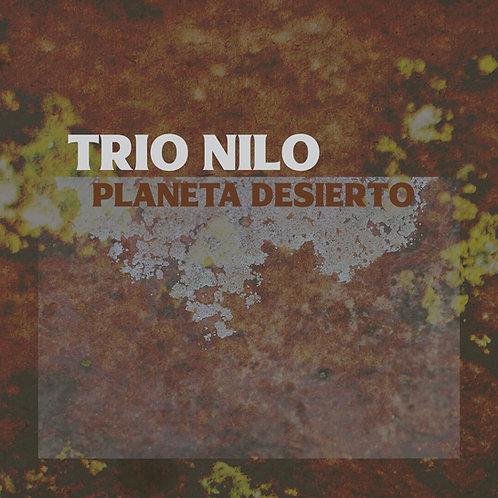 """Trio Nilo """"Planeta Desierto"""""""