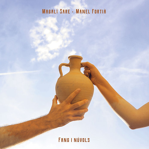 "Magalí Sare & Manel Fortià ""Fang i núvols"""